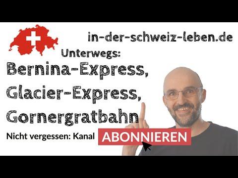 Reisen: Bernina-Express, Glacier-Express, Gornergratbahn
