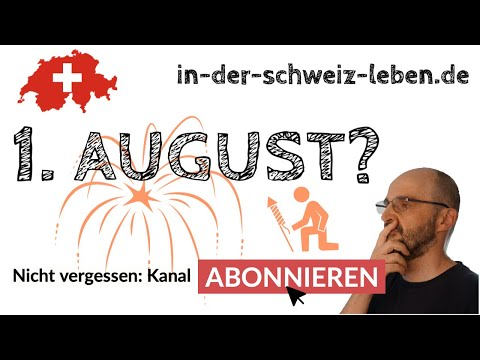 1. August Schweiz | Darum wird er gefeiert | Geschichtlicher Hintergrund