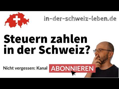 Steuern zahlen in der Schweiz?